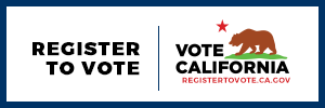 Register To Vote: Vote California RegistertoVote.CA.gov