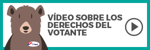 Spanish Voter Bill of Rights Video Button