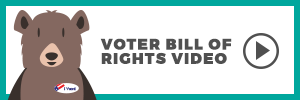 Voter Bill of Rights Video Button