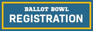 Ballot Bowl Registration