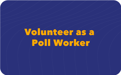 Volunteer as a pollworker