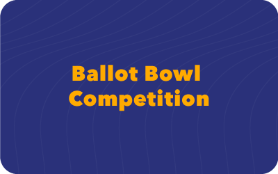 Ballot Bowl Competition