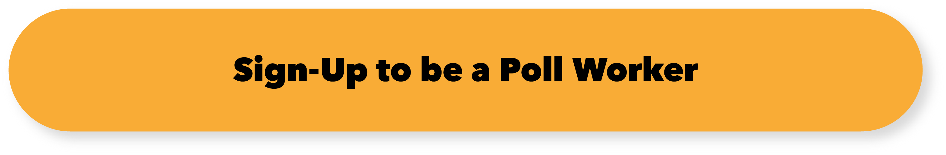 sign up to be a poll worker