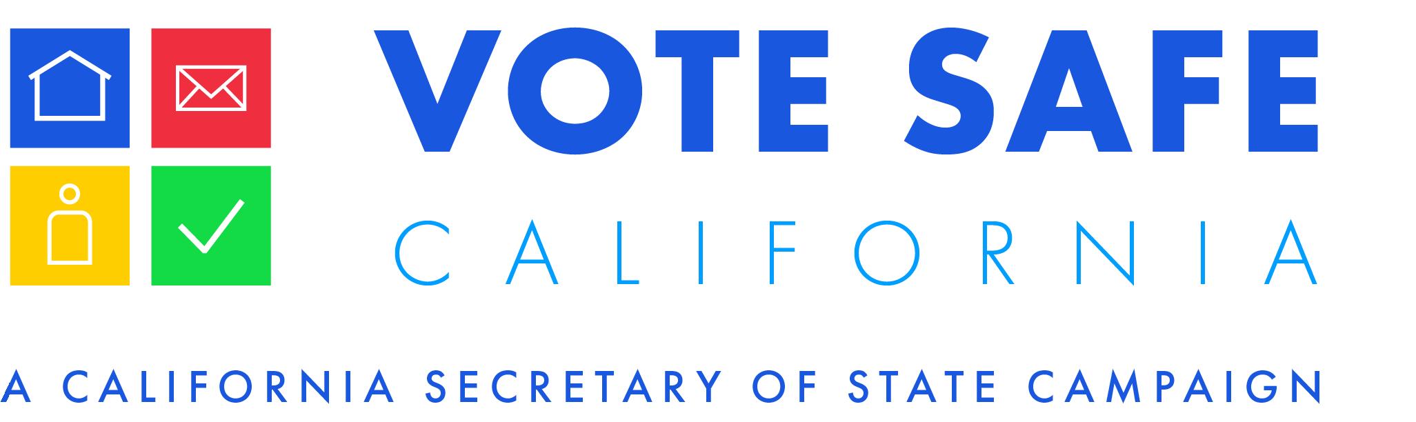Vote Safe California a California Secretary of State Campaign