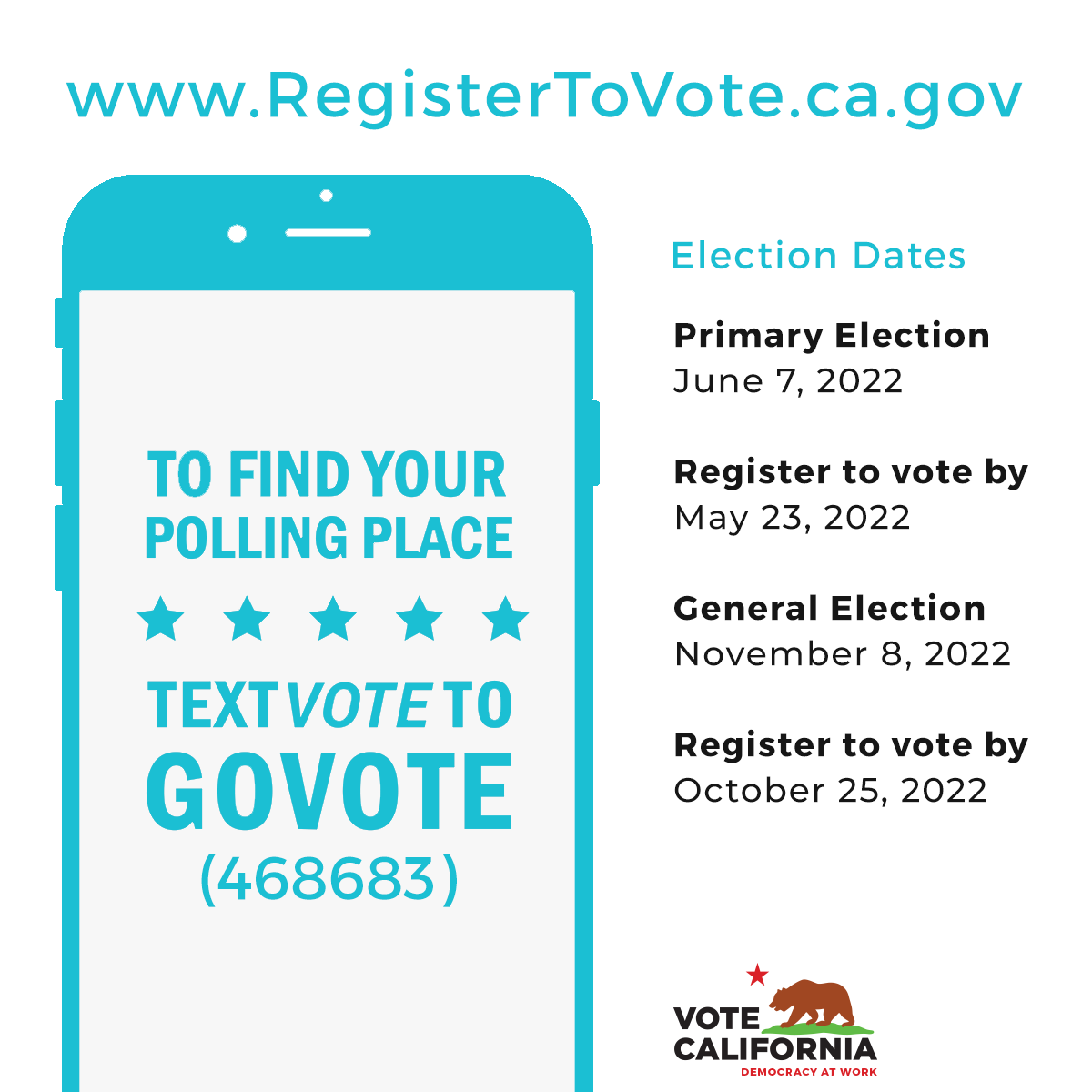 Democracy at work, Vote California, registertovote.ca.gov, text vote to govote to find your polling place